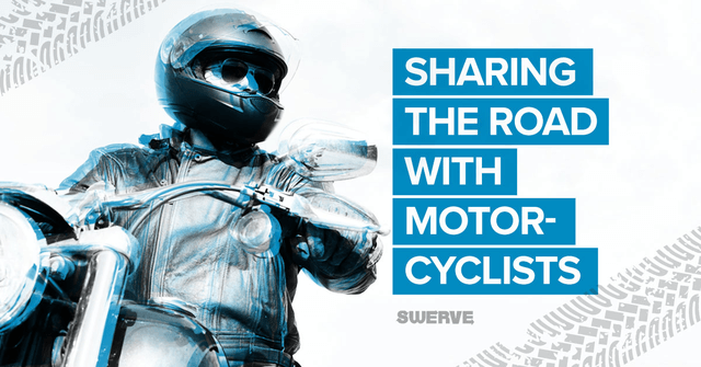 Share the Road with Motorcyclists | Swerve Driving School