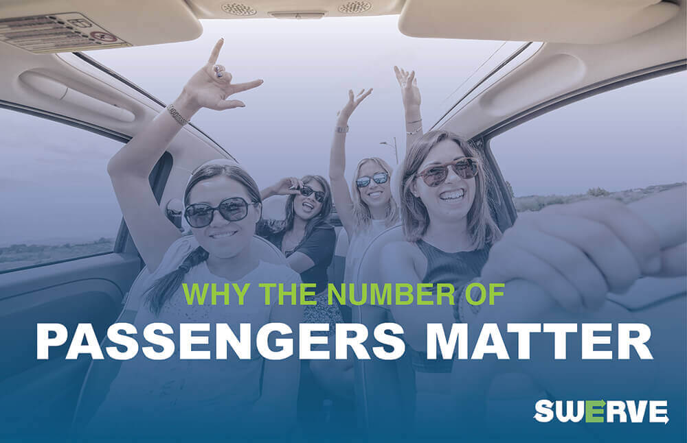 Why the Number of Passengers Matter | Swerve Driving School