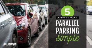 5 Steps to Make Parallel Parking Simple | Swerve Driving School