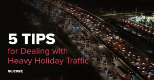 5 Tips for Dealing with Heavy Holiday Traffic | Swerve Driving School