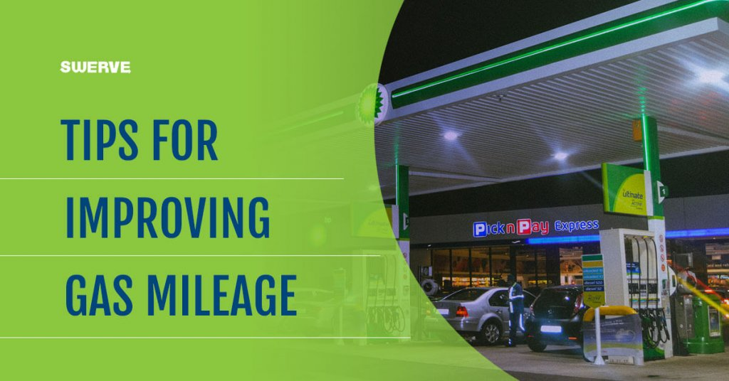 Tips to Improve Gas Mileage- Swerve Driving School