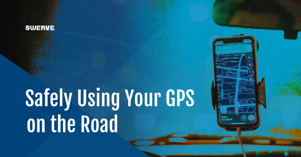 Safely Using Your GPS