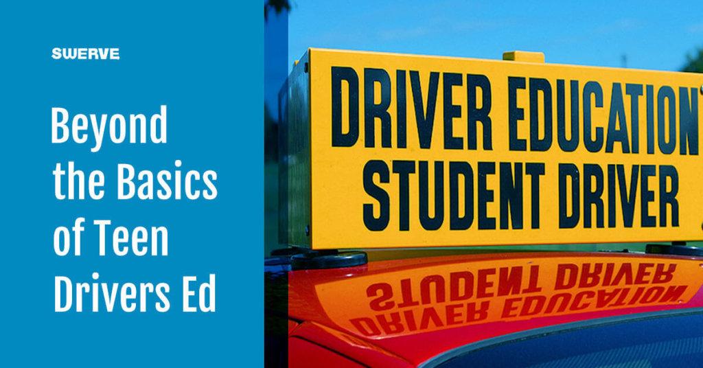 Beyond basics of drivers education